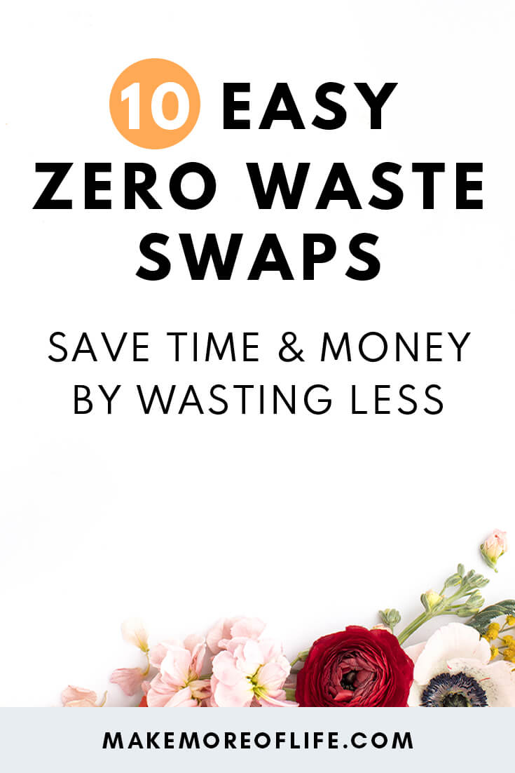 10 Zero waste swaps to save money