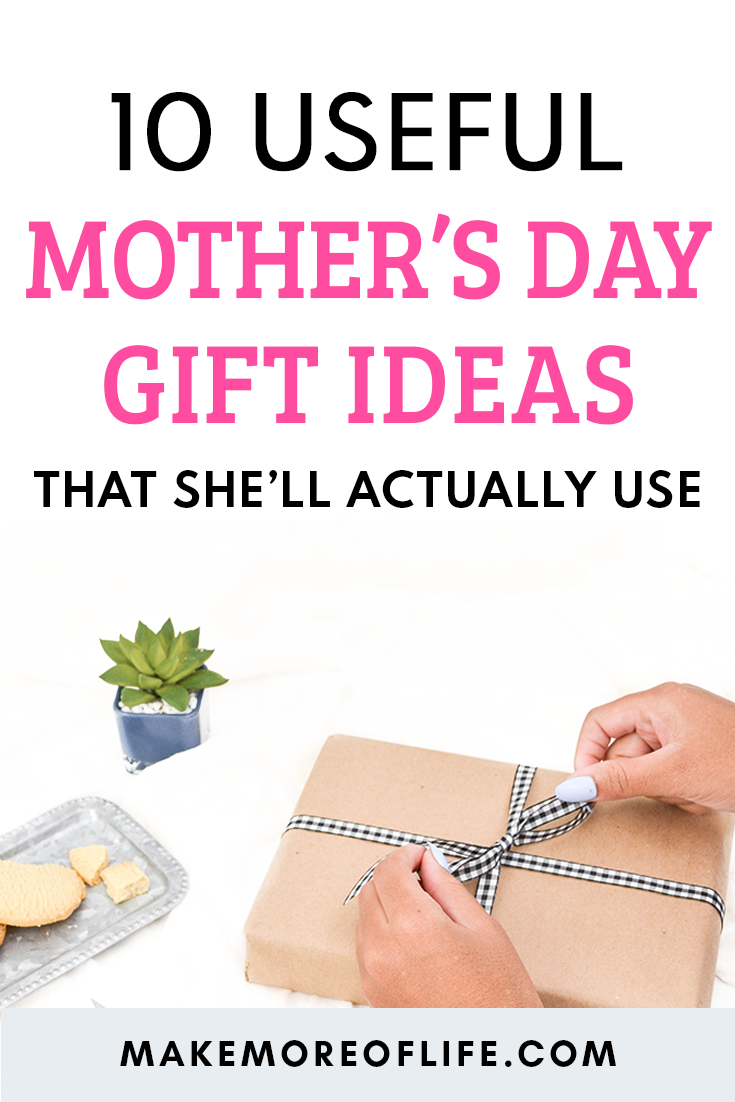10 practical mother's day gifts
